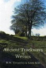 Ancient Trackways of Wessex - H.W. Timperley