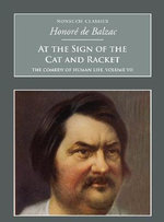 The Sign of the Cat and Racket: v. 2 : The Comedy of Human Life - Honore de Balzac