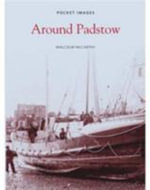 Around Padstow - Malcolm McCarthy