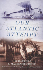 Our Atlantic Attempt - H. G. Hawker