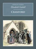 Cranford : Nonsuch Classics - Elizabeth Cleghorn Gaskell