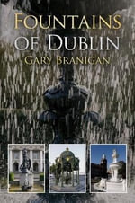 Fountains of Dublin - Gary Branigan