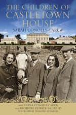 The Children of Castletown House - Sarah Connolly-Carew