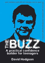 The Buzz : A Practical Confidence Builder for Teenagers - David Hodgson