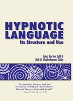 Hypnotic Language : Its structure and use - John Burton
