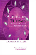 Precision Therapy : A professional manual of fast and effective hypnoanalysis - Duncan McColl