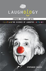 Laughology : The Science of Laughter - Stephanie Davies