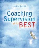 Coaching Supervision at its B.E.S.T. - Jackie Arnold