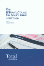 The Ernst & Young Tax Savers Guide 2005-2006 - Dawn Nicholson