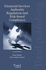 Financial Services Authority Regulation and Risk-based Compliance : Second Edition - Stuart Bazley