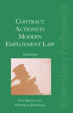 Contract Actions in Employment Law : Practice and Precedents - Ian Smith