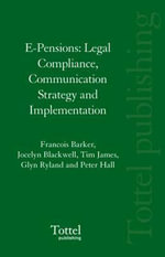 E-pensions : Legal Compliance, Communication Strategy and Implementation - Francois Barker