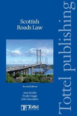 Scottish Roads Law :  Second Edition - Chris Craggs