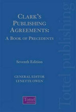 Clark's Publishing Agreements : A Book of Precedents