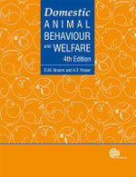 Domestic Animal Behaviour and Welfare - Donald M. Broom