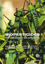 Biopesticides : Pest Management and Regulation - Wyn P. Grant