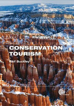 Conservation Tourism : Management, Development and Impact