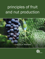 Principles of Fruit and Nut Production - Preston K. Andrews