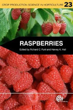 Raspberries : A Biography