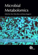 Microbial Metabolomics : Advances in Molecular and Cellular Microbiology - Silas G. Villas-Boas