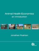 Animal Health Economics : An Introduction - Jonathan A. Rushton