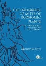 Mites of Economic Plants - Vincenzo Vacante