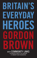 BritaIn's Everyday Heroes - Gordon Brown