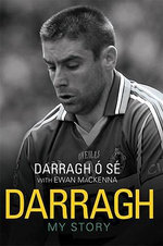 Darragh : My Story - Darragh O Se