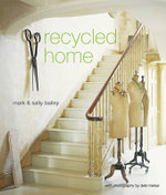Recycled Home - Mark Bailey