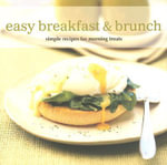 Easy Breakfast & Brunch : Simple Recipes for Morning Treats - Susannah Blake