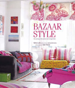 Bazaar Style : Decoratiing with Market and Vintage Finds - Selina Lake