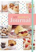 My Baking Journal - Editors of Hamlyn