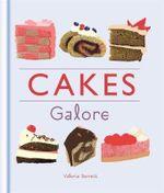 Cakes Galore : Galore - Valerie Barrett