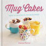 Mug Cakes - Joanna Farrow