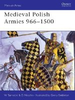 Medieval Polish Armies 966-1500 : Men-At-Arms (Osprey) - David Nicolle