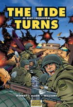 The Tide Turns : D-Day Invasion - Dan Abnett