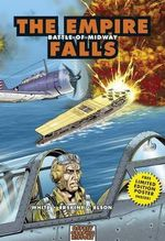 The Empire Falls : Battle of Midway - Steve White