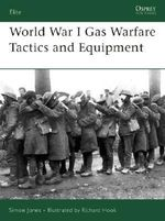 World War I Gas Warfare Tactics : Elite - Simon Jones