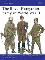 The Hungarian Army in World War II - Nigel Thomas