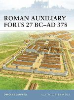 Roman Auxiliary Forts : Finnish Fortifications of the Winter War - Duncan B. Campbell