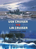 USN Cruiser Vs IJN Cruiser : Guadalcanal 1942 - Mark Stille