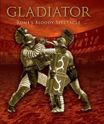Gladiator : Rome's Bloody Spectacle - Konstantin Nossov