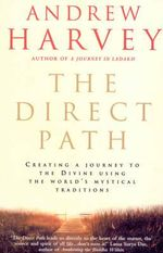 The Direct Path - Andrew Harvey