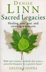 Sacred Legacies - Denise Linn