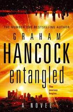Entangled - Graham Hancock