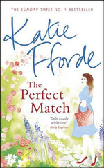 The Perfect Match - Katie Fforde