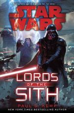 Star Wars : Lords of the Sith - Paul S. Kemp