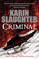 Criminal : (Will Trent / Atlanta Series 3) - Karin Slaughter