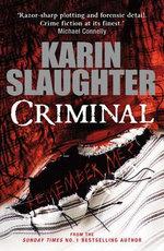 Criminal : Georgia - Karin Slaughter