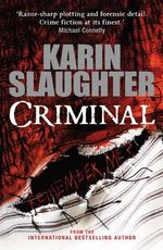 Criminal - Karin Slaughter